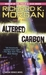 Altered Carbon (Takeshi Kovacs, #1) by Richard K. Morgan