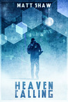 Heaven Calling by Matt Shaw