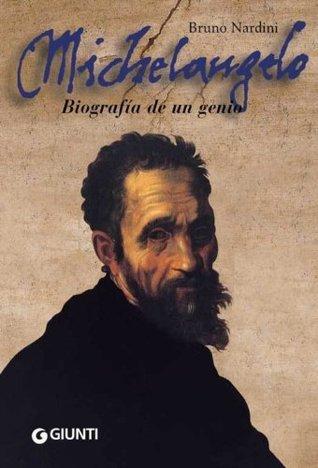 Michelangelo. Biografia de un genio