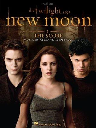 The Twilight Saga - New Moon Songbook: The Score: Music by Alexandre Desplat
