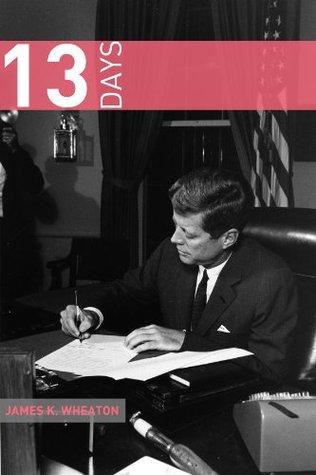 Descarga gratuita de audio ebook 13 Days: A Short History of the Cuban Missile Crisis