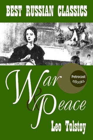 War and Peace (Best Russian Classics Book 10)