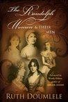 The Randolph Women & Their Men