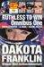 RUTHLESS TO WIN OMNIBUS ONE by Dakota Franklin