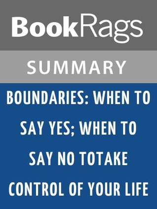 Boundaries by Dr. Henry Cloud and Dr. John Townsend | Summary & Study Guide