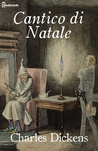 Cantico di Natale by Charles Dickens