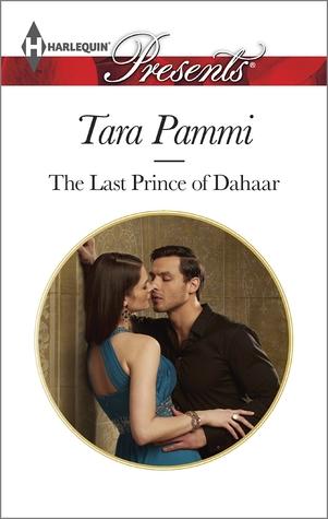 The last prince of dahaar by Tara Pammi
