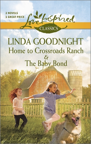 Home to Crossroads Ranch and The Baby Bond