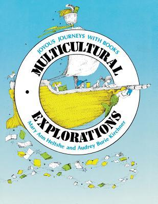Multicultural Explorations: Joyous Journeys with Books