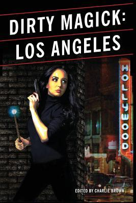 Dirty Magick: Los Angeles
