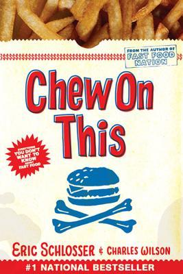 Chew On This by Eric Schlosser