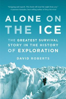 Alone On The Ice Greatest Survival Story In History Of