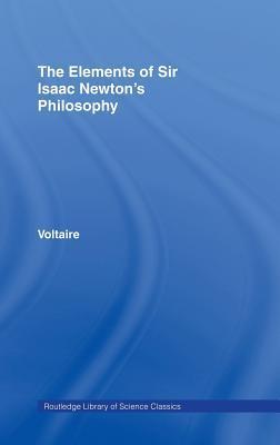 The Elements Of Newton's Philosophy