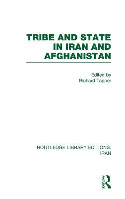 Tribe and State in Iran and Afghanistan