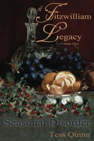 A Fitzwilliam Legacy:  New Year Resolutions (Volume II)