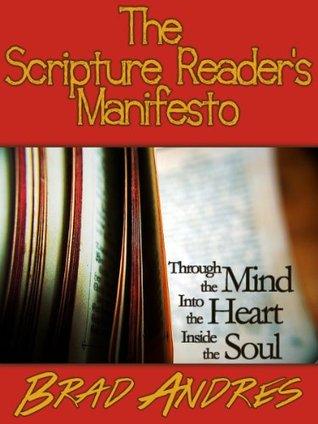 The Scripture Reader's Manifesto