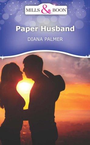 Paper Husband (Mills & Boon Short Stories)