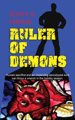 Ruler of Demons by Scott A. Lerner