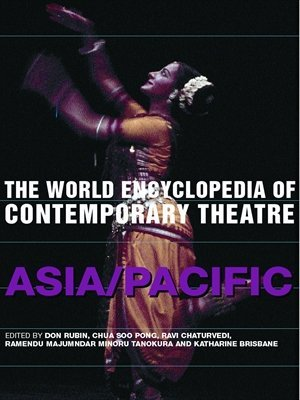 The World Encyclopedia of Contemporary Theatre: Volume 5: Asia/Pacific