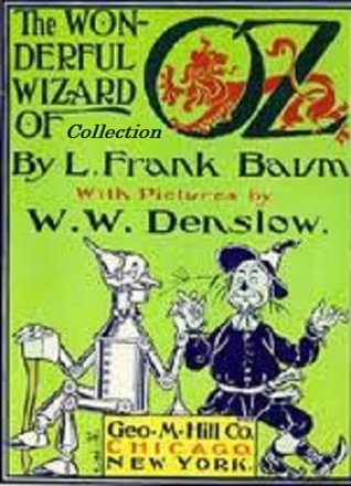 Oz: The Complete Illustrated Collection: (All 14 Illustrated Books)