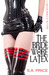 The Bride Wore Latex (13 Shades of Red 2.5)