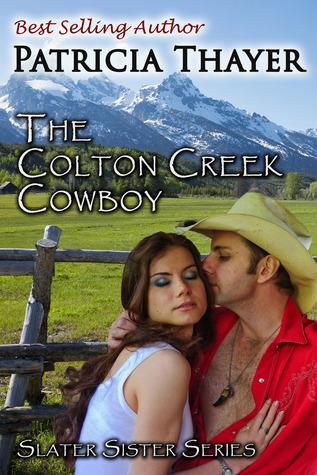 The Colton Creek Cowboy (Slater Sisters of Montana #3)