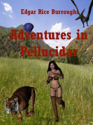Adventures in Pellucidar