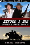 Before I Die (Bowen & Baile #2)