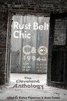 Rust Belt Chic by Anne Trubek