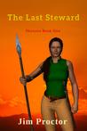 The Last Steward (Shaunta Book 1)