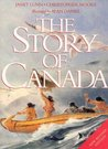 The Story of Canada by Janet Lunn