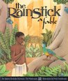 The Rainstick, A Fable