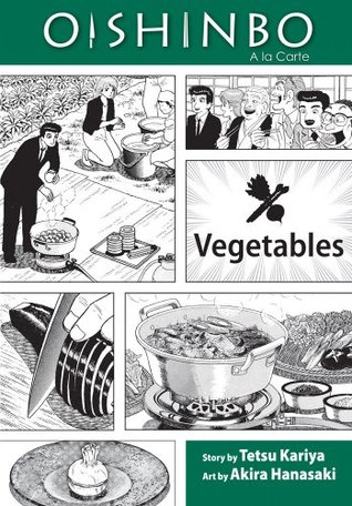 Oishinbo a la carte, Volume 5 - Vegetables.