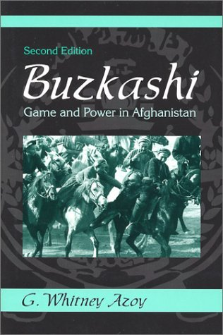 Buzkashi, Game and Power in Afghanistan