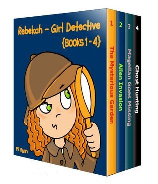 Rebekah - Girl Detective Books 1-4: Fun Short Story Mysteries for Children Ages 9-12