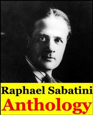 Raphael Sabatini, Anthology