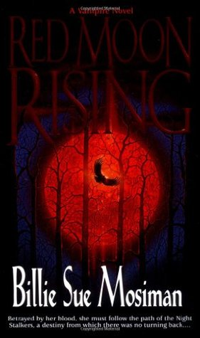 Red Moon Rising by Billie Sue Mosiman