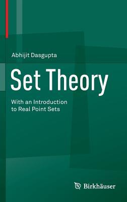 Set Theory: With an Introduction to Real Point Sets