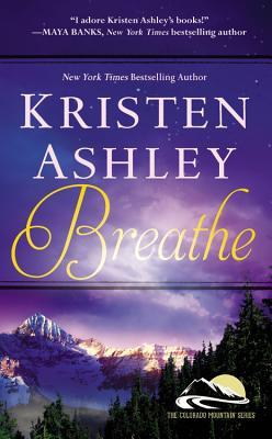 Breathe (Colorado Mountain, #4)
