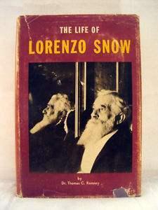 The Life of Lorenzo Snow by Thomas C. Romney