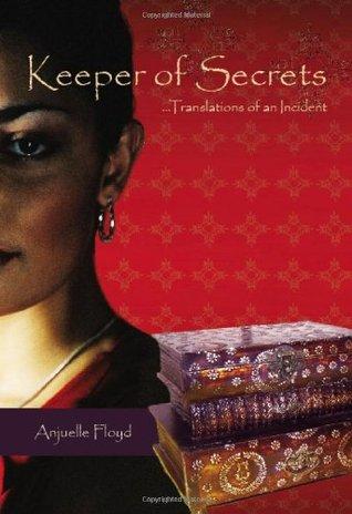 Keeper of Secrets by Anjuelle Floyd