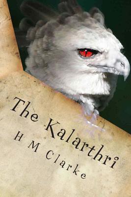 The Kalarthri (The Way to Freedom, #1)