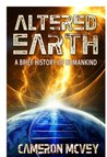 ALTERED EARTH (Brief History of Humankind)