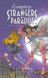 The Complete Strangers In Paradise, Volume 3, Part 1 by Terry Moore