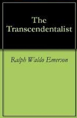 ralph waldo emerson the transcendentalist essay Ralph waldo emerson lectures emerson on education [this essay was put together after emerson's death from a number of commencement and similar addresses he.