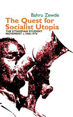 the-quest-for-socialist-utopia-the-ethiopian-student-movement-c-1960-1974
