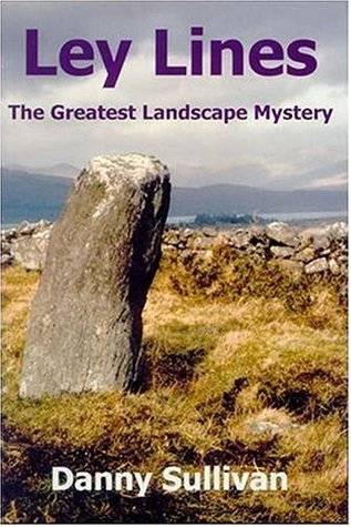 Ley Lines: The Greatest Landscape Mystery