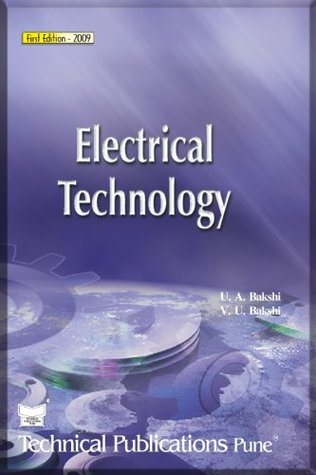 Electrical Technology By UA Bakshi