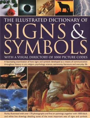 The Illustrated Encyclopedia Of Signs And Symbols Identification