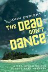 The Dead Don't Dance (Jungle Beat #3)